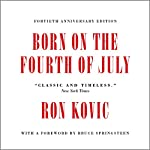 Born on the Fourth of July | Ron Kovic