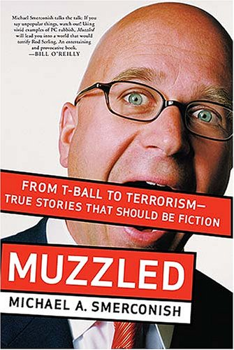 Download Muzzled: From T-Ball to Terrorism--True Stories That Should Be Fiction pdf epub