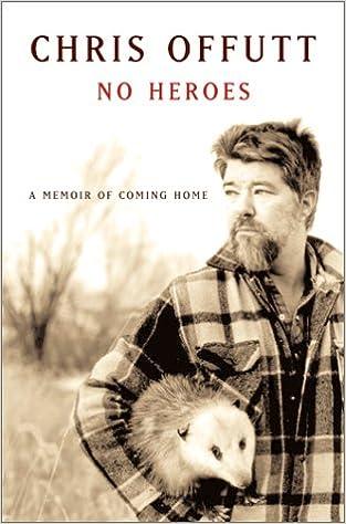 Book No Heroes: A Memoir of Coming Home