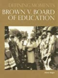 Brown V. Board of Education, Diane Telgen, 0780807758