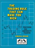 The Trading Rule That Can Make You Rich, Edward D. Dobson, 0934380031