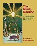 The Mind's Machine: Foundations of Brain and Behavior, Neil V. Watson, S. Marc Breedlove, 0878939334