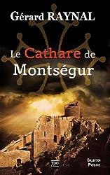 Le cathare de Montsegur
