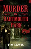 Murder in Dartmouth Park (The Cemetery Murders Book 2)