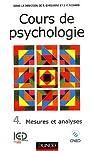 Cours de psychologie, tome 4, Mesures et analyses par Ghiglione