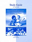 Child Development: Its Nature and Course, Study Guide