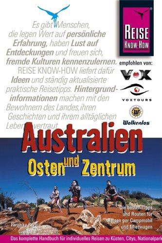 Australien. Osten und Zentrum. Reisehandbuch