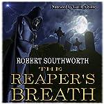 The Reaper's Breath: The Ripper Legacies, Book 1   Robert Southworth