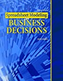 Spreadsheet Modeling for Business Decisions Text 9780757563027