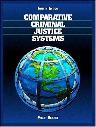 Comparative Criminal Justice Systems: A Topical Approach (4th Edition)