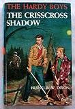The Crisscross Shadow (The Hardy Boys)