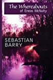 The Whereabouts of Eneas McNulty, Sebastian Barry, 078621709X