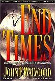 End Times, John F. Walvoord, 0849913772