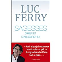 Sagesses d'hier et d'aujourd'hui (PHILOSOPHIE) (French Edition)