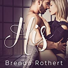 His Audiobook by Brenda Rothert Narrated by Lee Samuels, Kristen Leigh