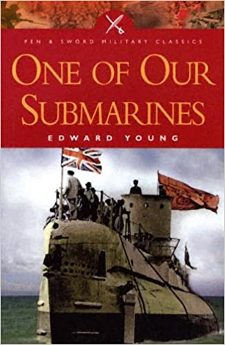Book One of Our Submarines (Pen & Sword Military Classics)