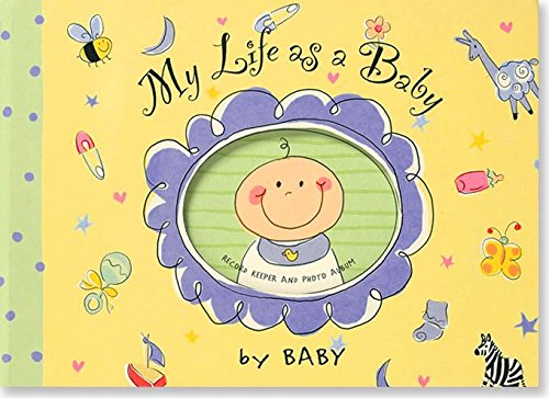 My Life as a Baby: Record Keeper and Photo Album ()