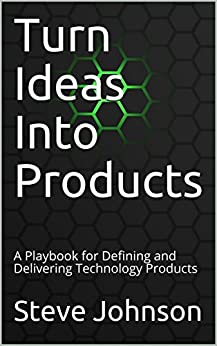 Turn Ideas Into Products Delivering ebook