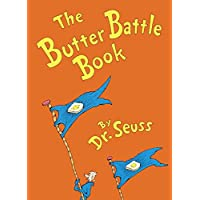 The Butter Battle Book: (New York Times Notable Book of the Year) (Classic Se...