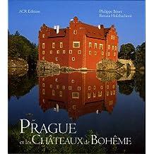 Prague et les chateaux de Boheme