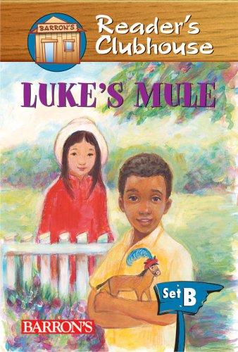 Luke's Mule (Reader's Clubhouse Level 2 Reader)