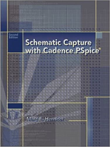 Schematic Capture with Cadence PSpice (2nd Edition): Marc E