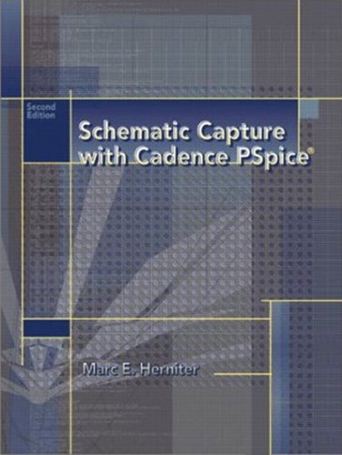 Schematic Capture with Cadence PSpice (2nd Edition)