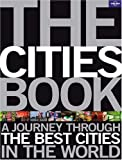 Lonely Planet The Cities Book (General Pictorial)