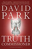 Front cover for the book The Truth Commissioner by David Park