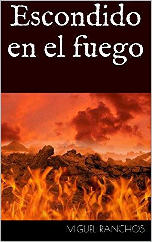 escondido-en-el-fuego-spanish-edition