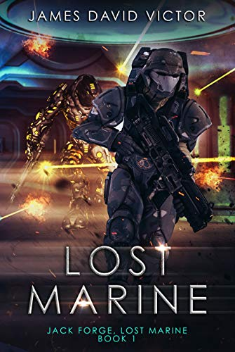 Lost Marine (Jack Forge, Lost Marine Book 1)