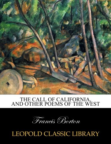 The call of California, and other poems of the West pdf epub