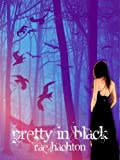 Pretty in Black, Rae Hachton, 0988294451