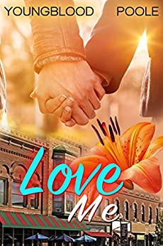 Love Me (Second Chance Book 2) by [Youngblood, Jennifer, Poole, Sandra]