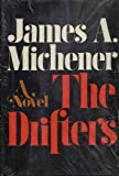 The Drifters by James A. Michener(January 1, 1971) Hardcover