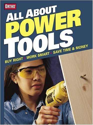 All About Power Tools (Ortho's All about)