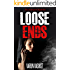 Mystery: Loose Ends (Davenport Mystery Crime Thriller)