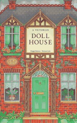 (A Victorian Dollhouse)