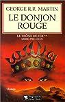 Le Trône de fer, tome 2 : Le Donjon rouge par Martin