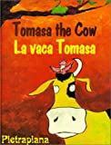 Tomasa the Cow, Pietrapiana, 1558852840