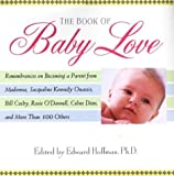 The Book of Baby Love, Edward Hoffman, 0806523883