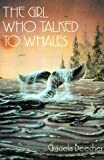 The Girl Who Talked to Whales, Graciela F. Beecher, 1587217430