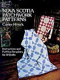 Nova Scotia Patchwork Patterns, Carter Houck, 0486241459