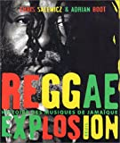 img - for Reggae explosion : histoire des musiques de Jama que book / textbook / text book