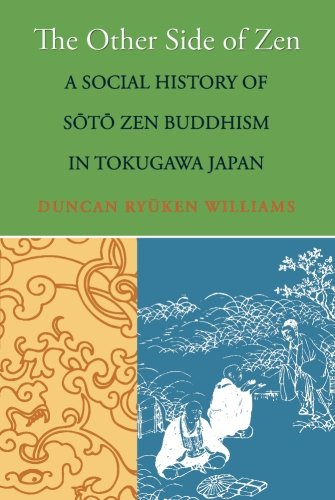 The Other Side of Zen: A Social History of Sōtō Zen Buddhism in Tokugawa Japan (Buddhisms: A Princeton University Press Series) from Brand: Princeton University Press