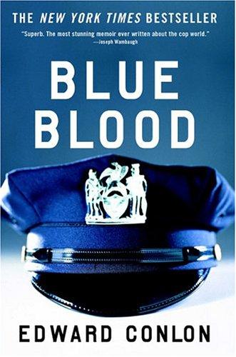 Blue Blood by Edward Conlon