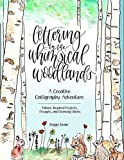 Lettering in the Whimsical Woodlands: A Creative