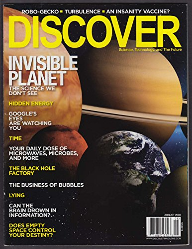 (DISCOVER Black Hole Factory Invisible Planet; Google watches you; bubbles 8 2008)