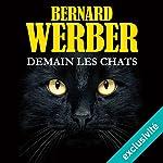 Demain les chats | Bernard Werber