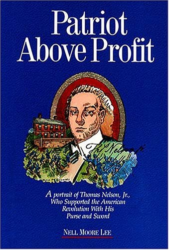Patriot Above Profit: A Portrait of Thomas Nelson, Jr. Who Supported the (Declaration Of Independence Portrait)
